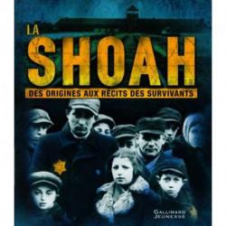 La Shoah des origines aux récits des survivants